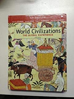 World Civilizations: The Global Experience: AP Edition