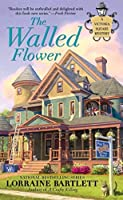 The Walled Flower (Victoria Square Mystery) by Lorraine Bartlett(2012-02-07)