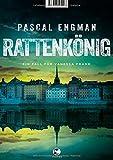 Rattenkönig: Ein Fall für Vanessa Frank von Pascal Engman