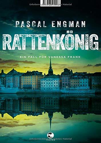 Buchseite und Rezensionen zu 'Rattenkönig: Ein Fall für Vanessa Frank' von Pascal Engman