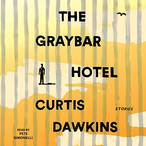 The Graybar Hotel cover art