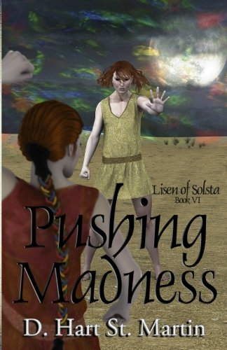 Pushing Madness (Lisen of Solsta, Band 6)