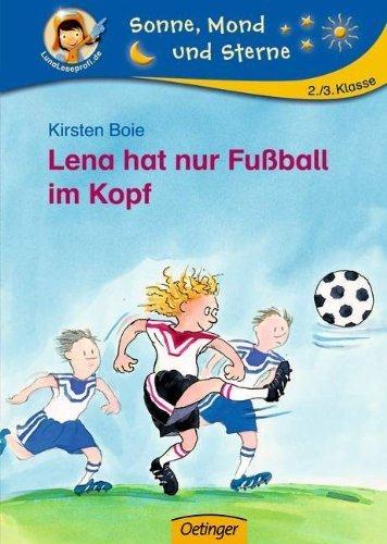 Lena hat nur Fußball im Kopf von Kirsten Boie (September 2010) Gebundene Ausgabe