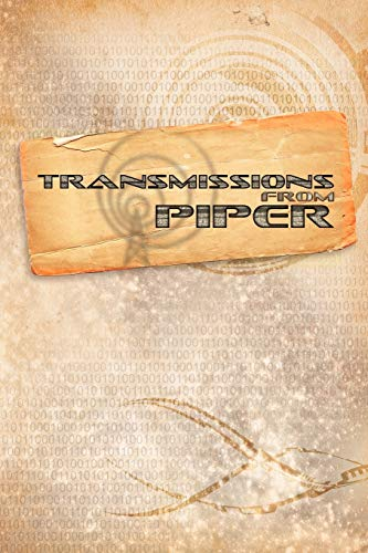 Thousand Suns: Transmissions from Piper