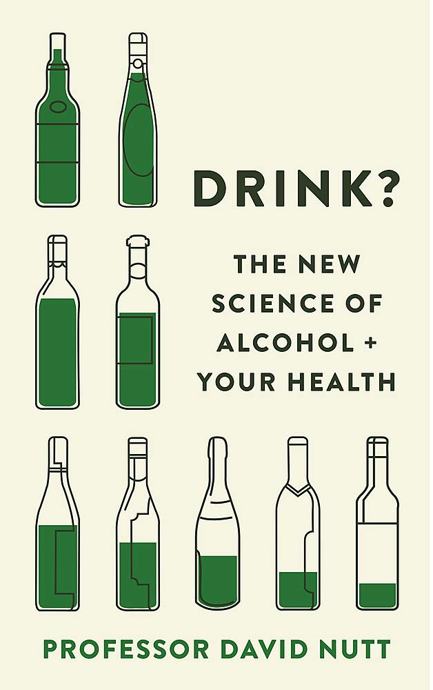 Download Drink?: The New Science Of Alcohol And Your Health 