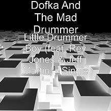 Little Drummer Boy (feat. Rev Jones & Jeff Martin)