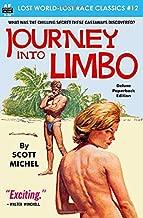 Journey into Limbo (Lost World-Lost Race Classics)