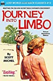 Journey into Limbo (Lost World-Lost Race Classics)