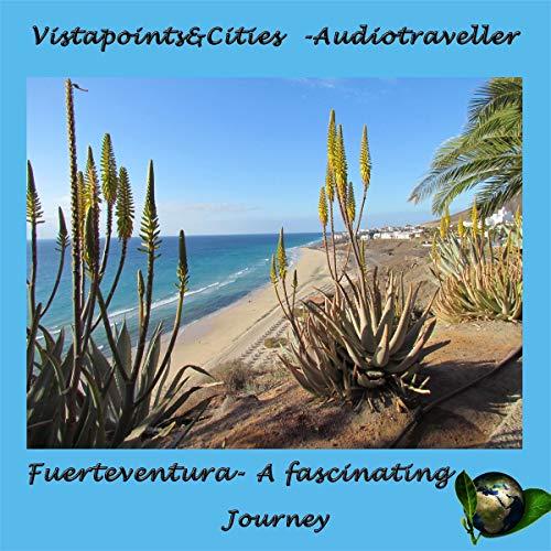Fuerteventura - A fascinating Journey cover art
