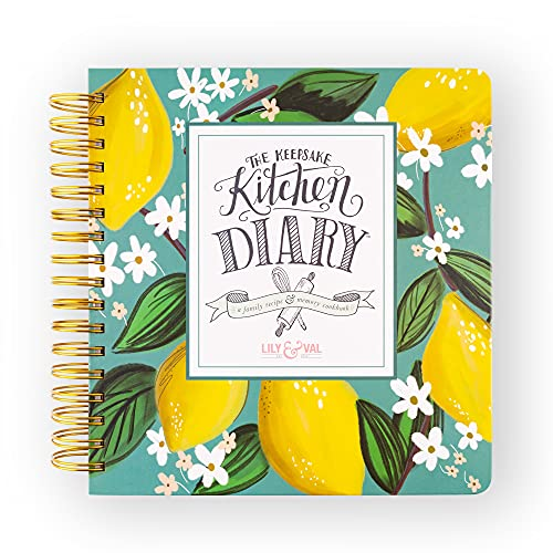 Lily & Val Keepsake Kitchen Diary Cookbook, Blank Recipe Book to Write in Your Own Recipes, Dinner, Breakfast, and Lunch Recipe Book, 300 Pages Whimsical Lemons