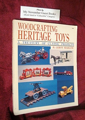 Woodcrafting Heritage Toys