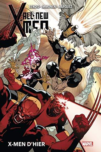 All-New X-Men T01 : X-Men d'hier