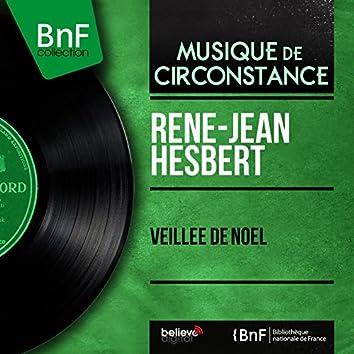 Veillée de Noël (feat. Chorale de la Providence de Rouen, Henri Potiron) [Mono Version]