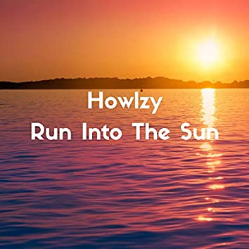 Run Into The Sun