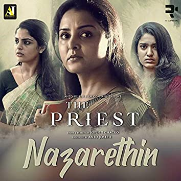 """Nazarethin (From """"The Priest"""")"""