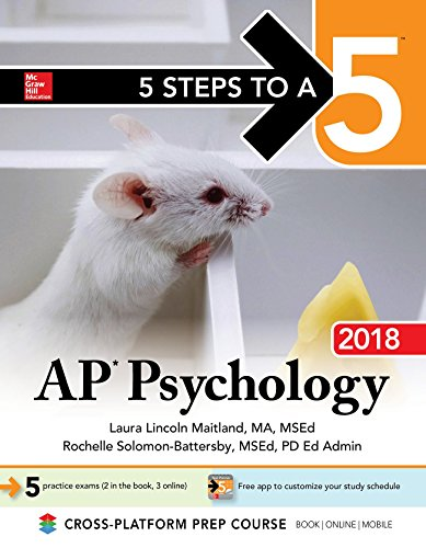 5 Steps to a 5: AP Psychology 2018 Edition (McGraw-Hill 5 Steps to A 5)