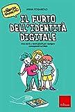 Il furto dell'identità digitale. Una storia e tanti giochi...