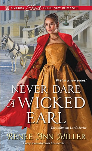 Never Dare a Wicked Earl (The Infamous Lords Book 1) (English Edition)