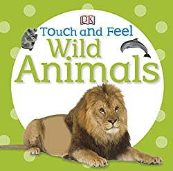 DK Touch and Feel Wild Animals