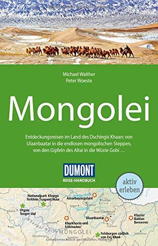 DuMont Reise-Handbuch Reiseführer Mongolei: mit Extra-Reisekarte