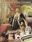 Cavalieri di Malta (Classici per il turismo)