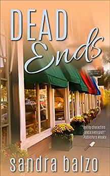 Dead Ends (Main Street Mysteries Book 2) by [Sandra Balzo]