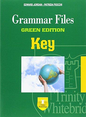 Grammar files. With key. Ediz. green. Per le Scuole superiori [Lingua inglese]
