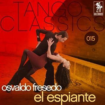 Tango Classics 015: El Espiante