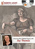 Drawing the Clothed Figure With Joy Thomas [DVD]