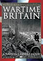 Wartime Britain: Nation's Finest Hour [DVD]