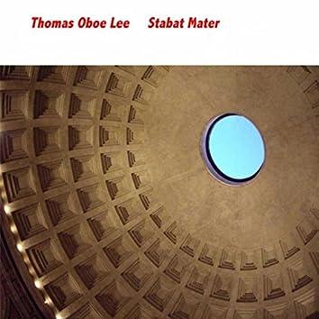 Thomas Oboe Lee: Stabat Mater
