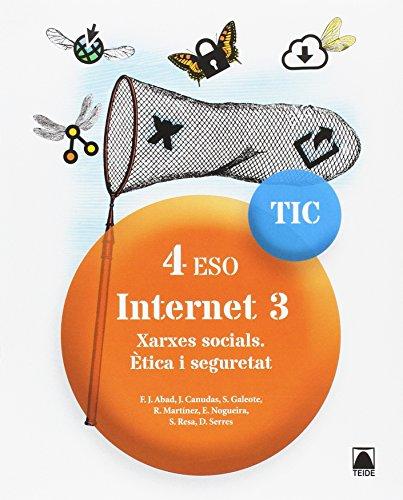 TIC 4 ESO. Internet 3. Xarxes socials. Ètica i seguretat