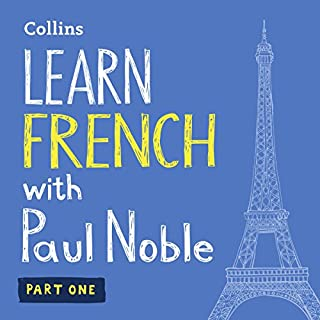 Learn French with Paul Noble – Part 1     French Made Easy with Your Personal Language Coach              Written by:                                                                                                                                 Paul Noble                               Narrated by:                                                                                                                                 Paul Noble                      Length: 3 hrs and 17 mins     77 ratings     Overall 4.9