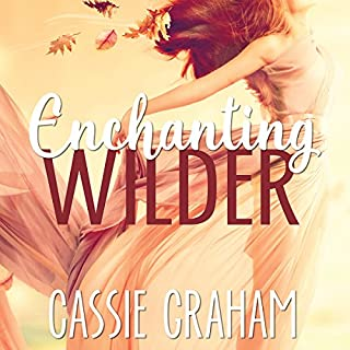 Enchanting Wilder audiobook cover art