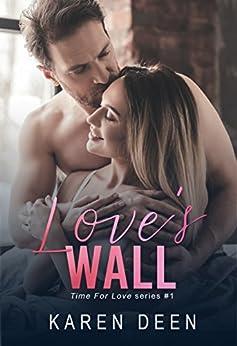 Love's Wall by [Karen Deen]