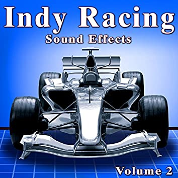 Indy Racing Sound Effects, Vol. 2