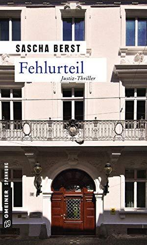 Fehlurteil: Justiz-Thriller (Kriminalromane im GMEINER-Verlag)