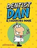 Dentist Dan (A Coloring Book) - Jupiter Kids