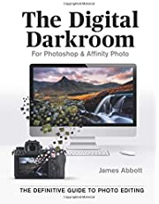 The Digital Darkroom: The Definitive Guide to Photo Editing