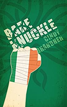 Bare Knuckle by [Cindy Brandner]