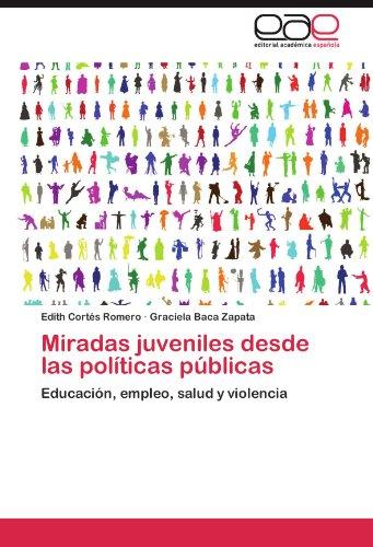 Miradas juveniles desde las políticas públicas