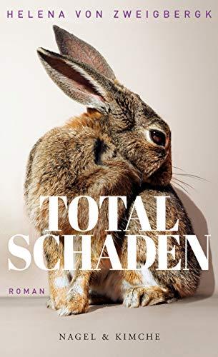 Buchseite und Rezensionen zu 'Totalschaden: Roman' von Zweigbergk  von, Helena