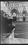 L'affaire des Colonels: Les enquêtes lyonnaises de Sherlock Holmes et Edmond Luciole
