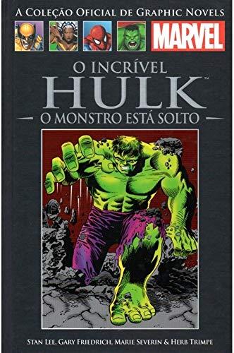 O Incrível Hulk - O Monstro Está Solto (Coleção Oficial de Graphic Novels Marvel - Clássicos n° XI)