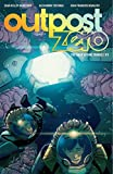 Outpost Zero Volume 3