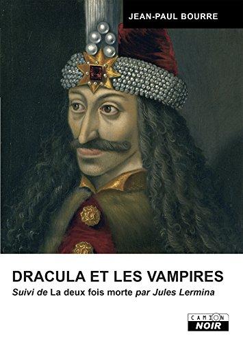 Dracula et les vampires (Camion Noir)