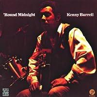 'Round Midnight by Kenny Burrell (1998-08-18)