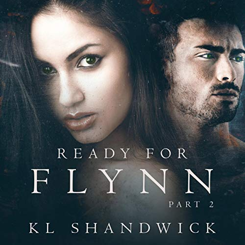 Ready for Flynn, Part 2 : A Rockstar Romance Titelbild