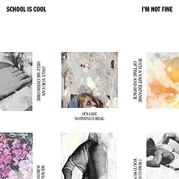 I'm Not Fine