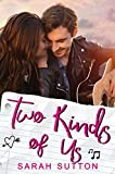 Two Kinds of Us: A Standalone YA Contemporary...